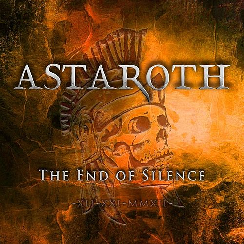 The End of Silence by Astaroth