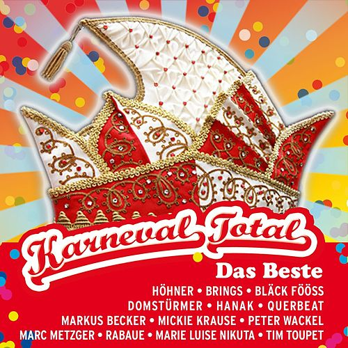 Karneval Total - Das Beste von Various Artists