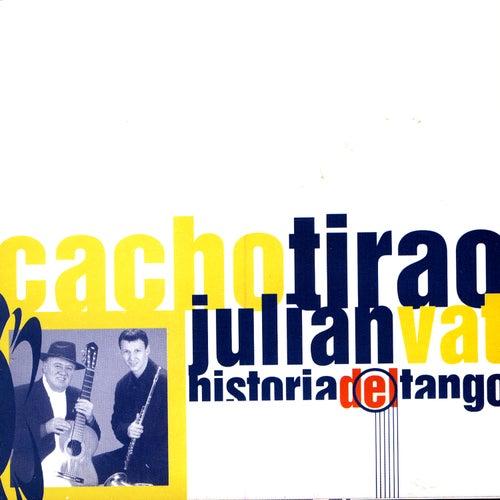 Historia Del Tango by Cacho Tirao