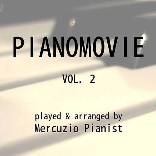 Pianomovie, Vol. 2 by Mercuzio Pianist