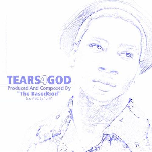 Tears 4 God de The BasedGod