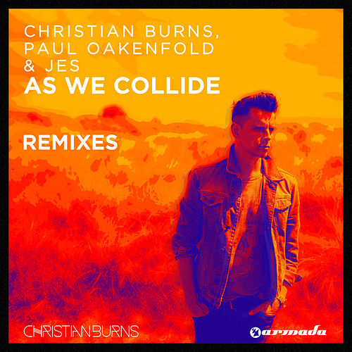 As We Collide (Remixes) by Paul Oakenfold