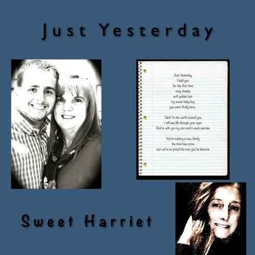 Just Yesterday de Sweet Harriet