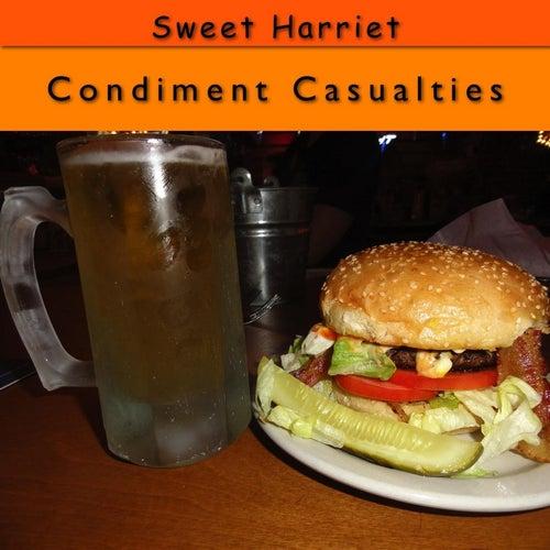 Condiment Casualties de Sweet Harriet