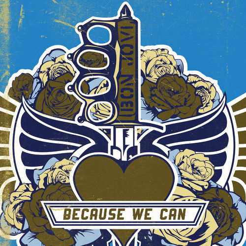 Because We Can by Bon Jovi