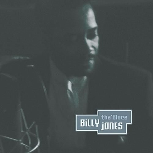 Tha' Bluez by Billy Jones