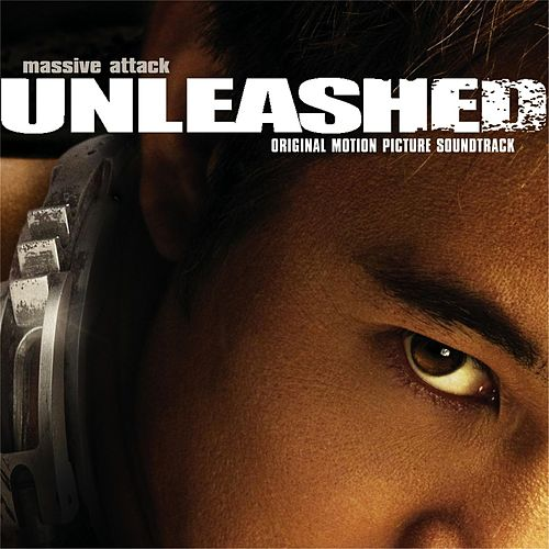 Unleashed by Massive Attack