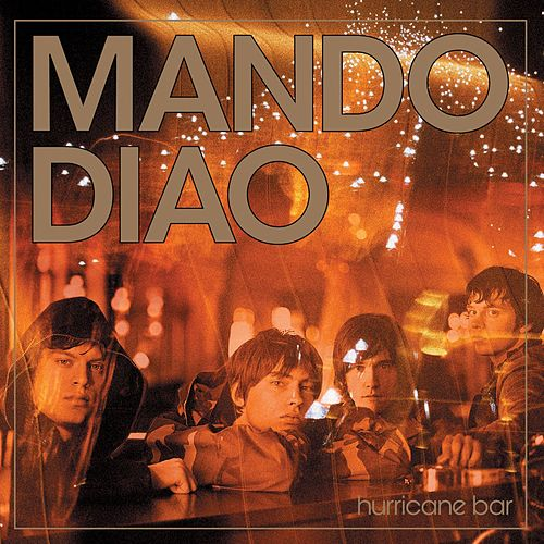 Hurricane Bar de Mando Diao