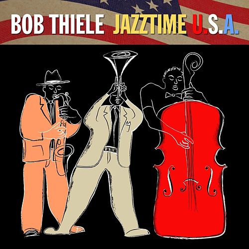 Jazztime U.S.A. de Bob Thiele