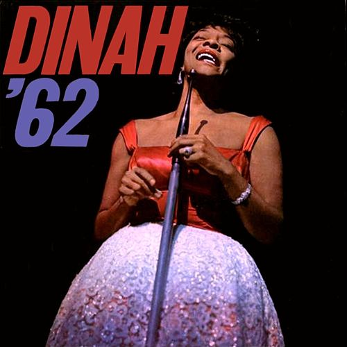 Dinah '62 by Dinah Washington