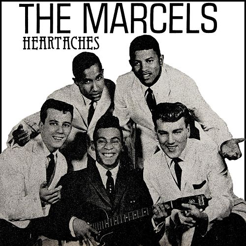 Heartaches de The Marcels