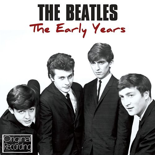 The Early Years de The Beatles
