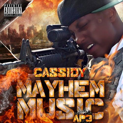 Mayhem Music  AP3 von Cassidy
