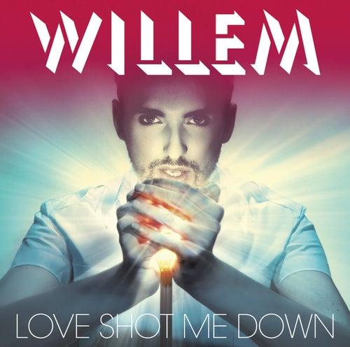 Love Shot Me Down de Christophe Willem