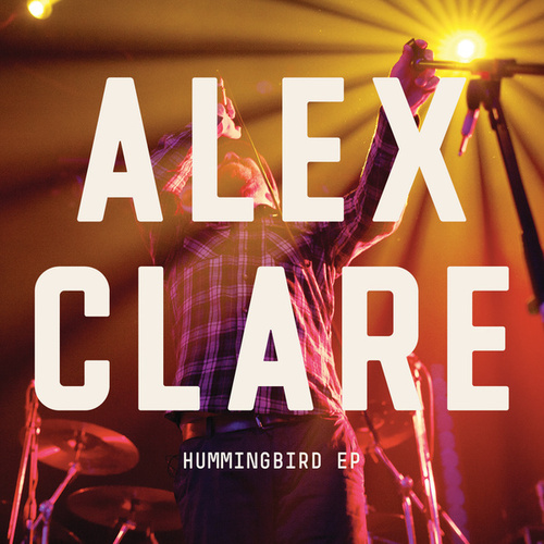 Humming Bird EP von Alex Clare