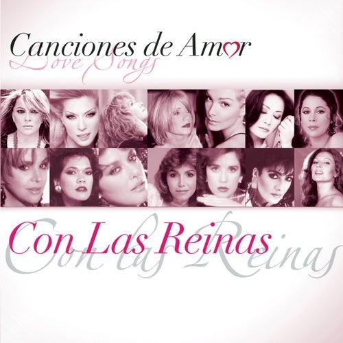 Canciones De Amor... Con Las Reinas by Various Artists