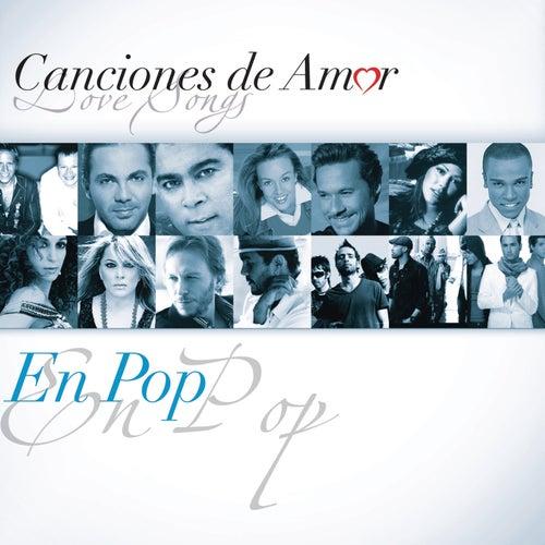 Canciones De Amor... En Pop de Various Artists