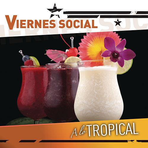 Viernes Social... A Lo Tropical de Various Artists
