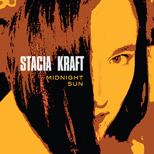 Midnight Sun by Stacia Kraft