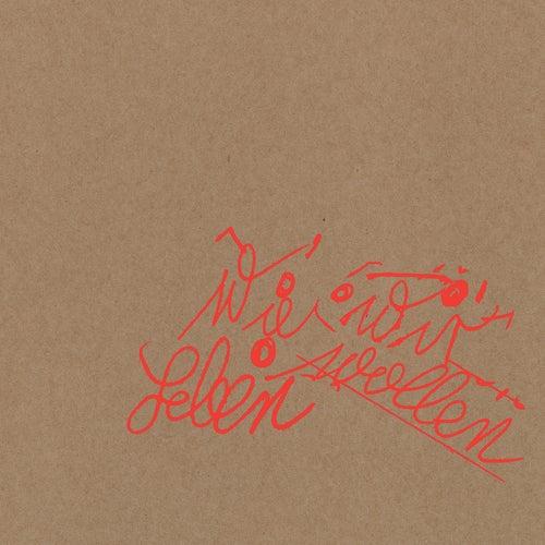 Wie wir leben wollen (Deluxe Edition) von Tocotronic