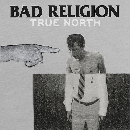True North de Bad Religion