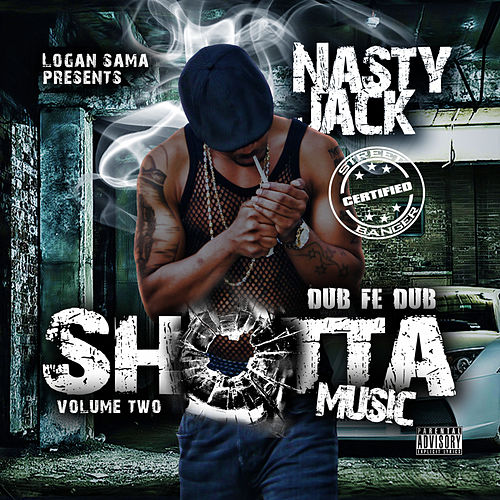 Shotta Music 2 de Nasty Jack