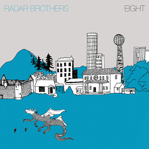 Eight by Radar Brothers