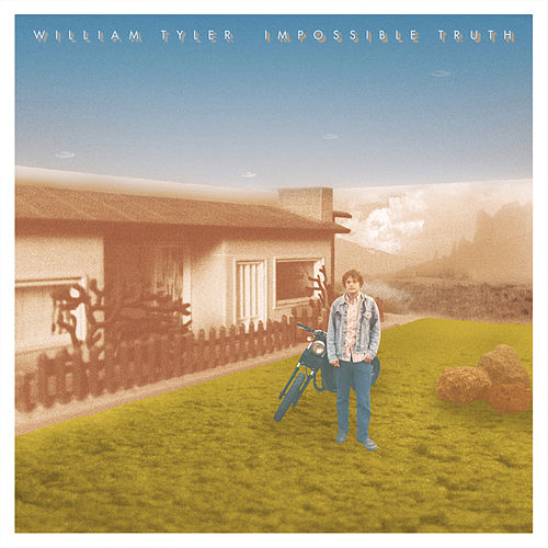 Impossible Truth by William Tyler