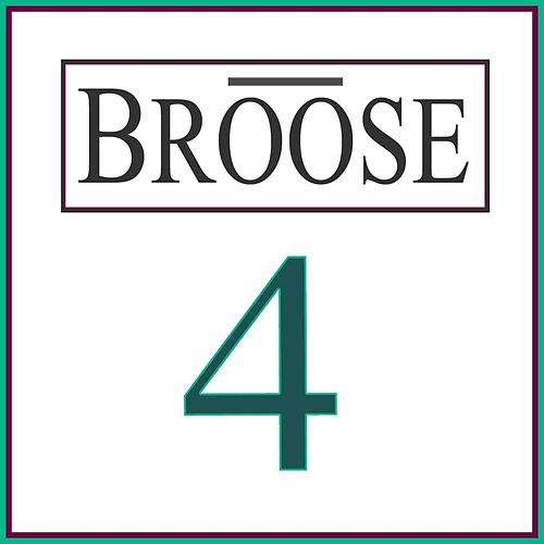 4 by Broose