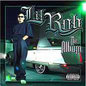 The Album (Explicit Version) by Lil Rob