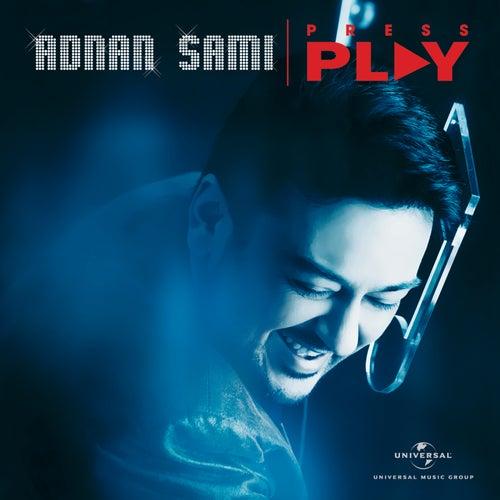 Press Play by Adnan Sami
