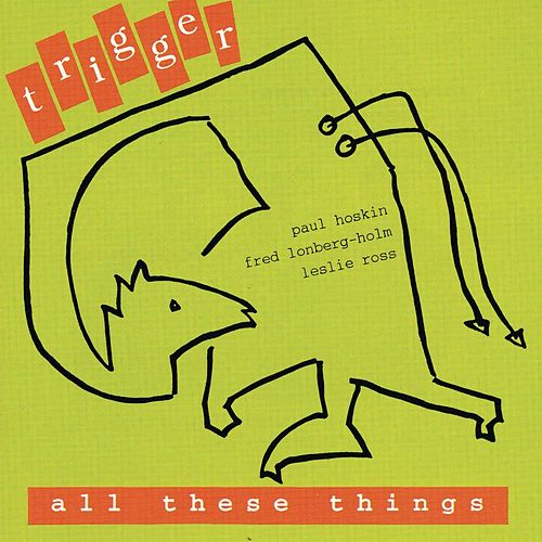 All These Things by Trigger