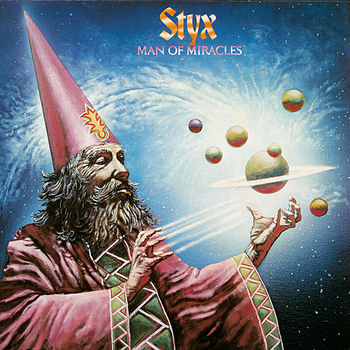 Man Of Miracles by Styx