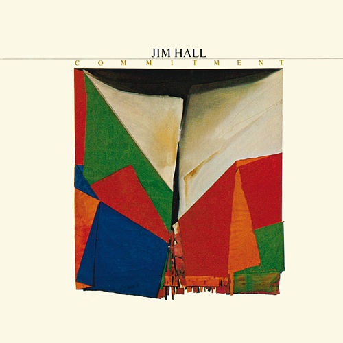 Commitment by Jim Hall