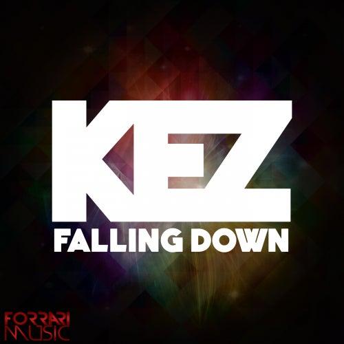 Falling Down von KEZ