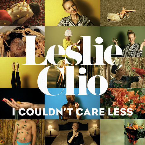 I Couldn't Care Less von Leslie Clio