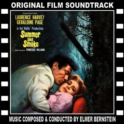 Summer and Smoke (Original Film Soundtrack) von Elmer Bernstein