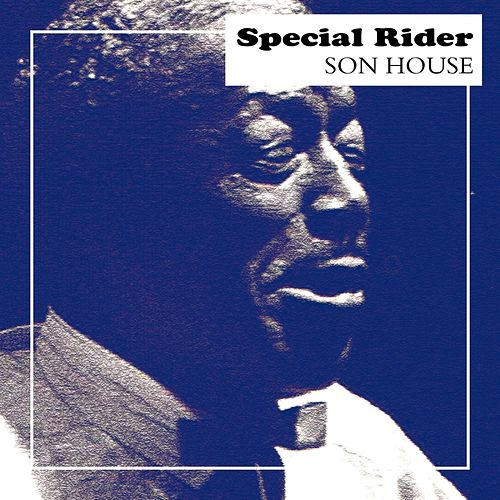 Special Rider de Son House