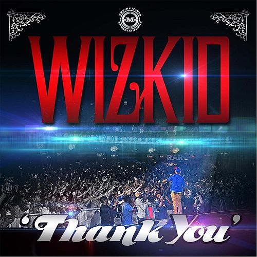 Thank You by WizKid