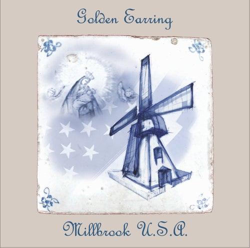 Millbrook USA von Golden Earring