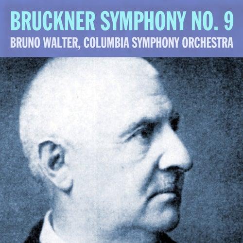 Bruckner: Symphony No 9 by Bruno Walter