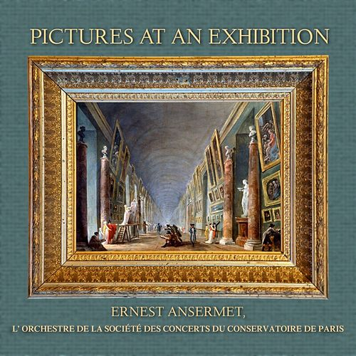 Pictures At An Exhibition von Ernest Ansermet