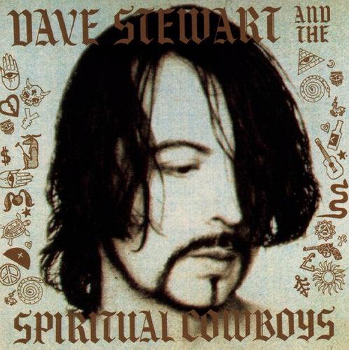 Dave Stewart And The Spiritual Cowboys by Dave Stewart