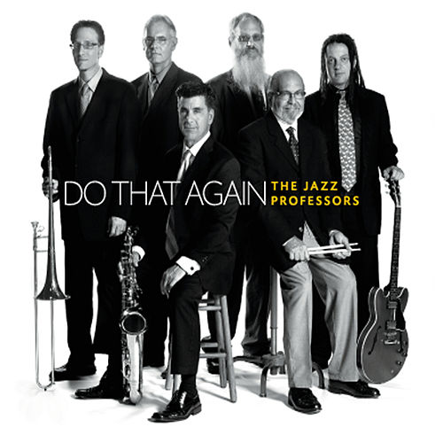 Do That Again by The Jazz Professors