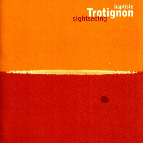 Sightseeing fra Baptiste Trotignon