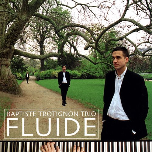 Fluide by Baptiste Trotignon