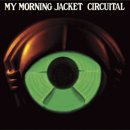 Circuital by My Morning Jacket