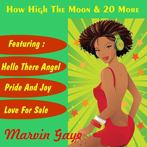 How High the Moon and 20 More de Marvin Gaye