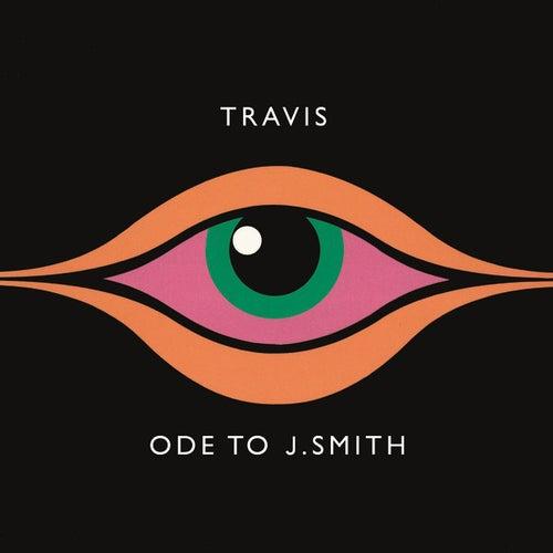 Ode To J. Smith by Travis