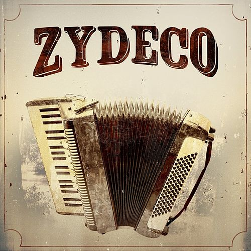 Zydeco by Various Artists